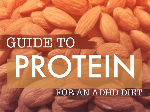 Guide to Protein for an ADHD Diet
